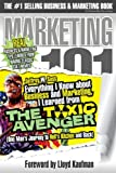 img - for Everything I Know about Business and Marketing, I Learned from THE TOXIC AVENGER: (One Man's Journey to Hell's Kitchen and Back) book / textbook / text book