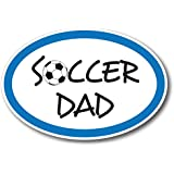 Soccer Dad Car Magnet Decal - 4 x 6 Oval Heavy Duty for Car Truck SUV Waterproof