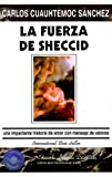 La Fuerza de Sheccid, Carlos Cuauhtémoc Sánchez, 9687277149
