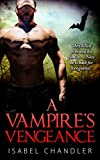 A Vampire's Vengeance (Lengthen Edition): A Vampire action, Vampire suspense