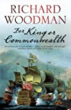 For King or Commonwealth (A Kit Faulkner Naval Adventure)