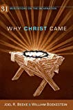 Image of Why Christ Came: 31 Meditations on the Incarnation