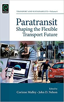 Paratransit: Shaping the Flexible Transport Future (Transport and Sustainability)