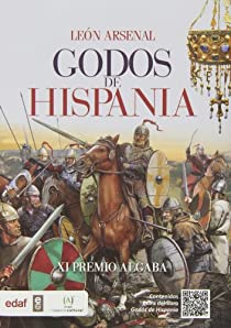 Godos de Hispania par Arsenal