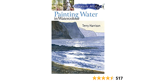 30 Minute Artist: Painting Water in Watercolour (English Edition)