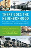 There Goes the Neighborhood, William Julius Wilson and Richard P. Taub, 0679724184