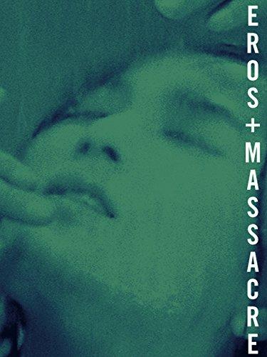 Eros + Massacre (English Subtitled) by