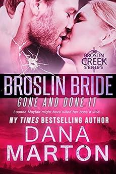 Broslin Bride (Gone and Done it) (Broslin Creek) by [Marton, Dana]