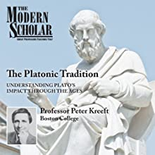 The Platonic Tradition Lecture by Peter Kreeft Narrated by Peter Kreeft