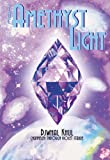 img - for The Amethyst Light: Messages for the New Millennium book / textbook / text book