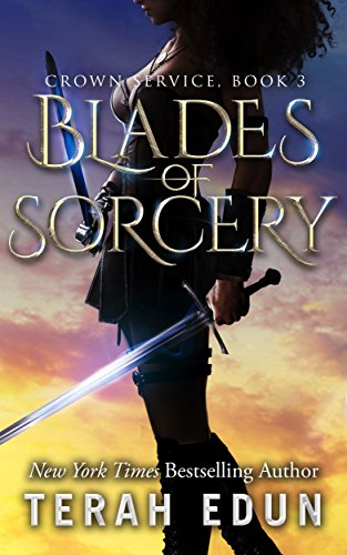 Blades Of Sorcery (Crown Service Book 3) by [Edun, Terah]