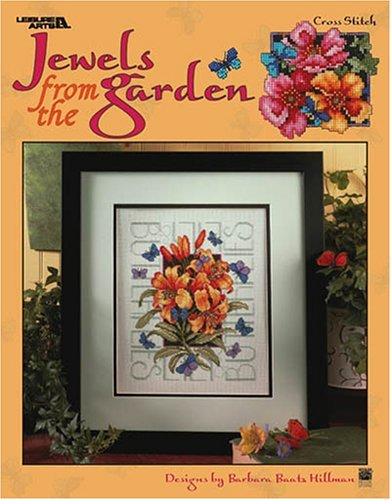 By Barbara Baatz Hillman Jewels From the Garden (Leisure Arts #3413) [Paperback] ebook