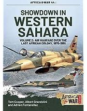 Showdown in Western Sahara, Volume 2: Air Warfare over the Last African Colony, 1975-1991