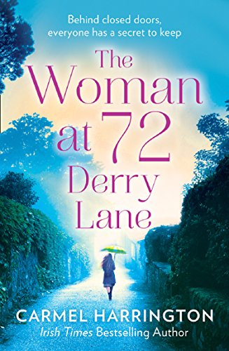 The Woman at 72 Derry Lane: A gripping, emotional page turner that will make you laugh and cry cover