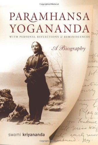 Read Online Paramhansa Yogananda: A Biography with Personal Reflections and Reminiscences PDF