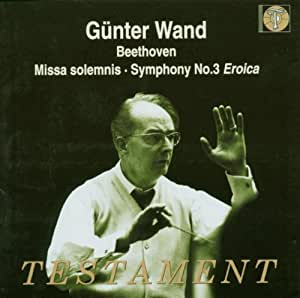 Beethoven: Missa Solemnis, Symphony No.3