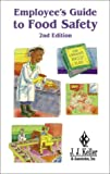 Food Safety Handbook for Foodservice Employees, , 1579438679