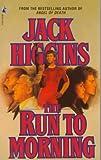 The Run to Morning, Jack Higgins, 0671727745
