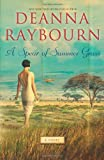 A Spear of Summer Grass, Deanna Raybourn, 0778314391