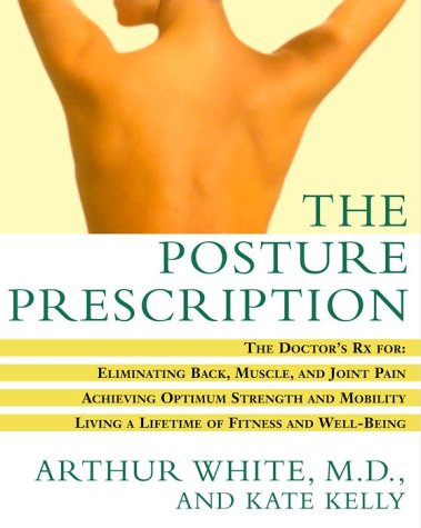 Posture Prescription Eliminating Achieving Well Being product image