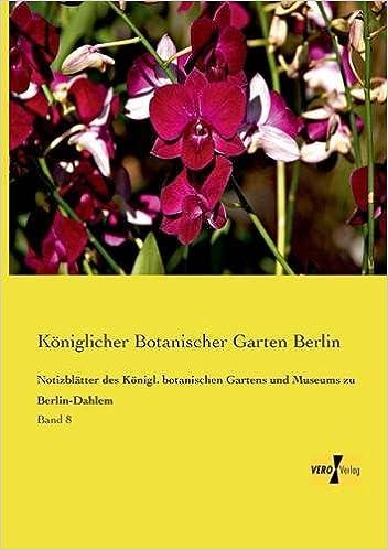 Amazoncom Notizblatter Des Konigl Botanischen Gartens Und Museums