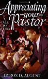 Appreciating Your Pastor, Byron August, 0967372763