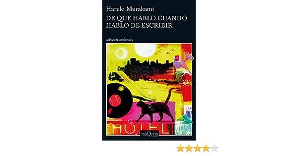 De qué hablo cuando hablo de escribir (volumen independiente nº 1) (Spanish Edition)