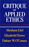 Critique of Applied Ethics, Abraham Edel and Elizabeth Flower, 1566391571