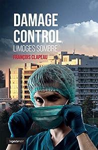 Damage Control - le Sang Coule à Limoges par Clapeau