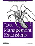 Java Management Extensions, Perry, J. Steven, 0596002459