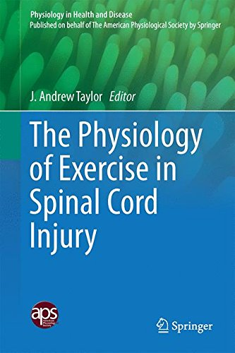 The Physiology of Exercise in Spinal Cord Injury (Physiology in Health and Disease)