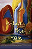 img - for After the Pain: Critical Essays on Gayl Jones (African-American Literature and Culture) book / textbook / text book