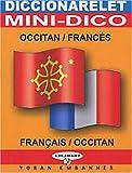 Mini-dictionnaire occitan français & français-occitan : Diccionarelet occitan-francés & francés-occitan