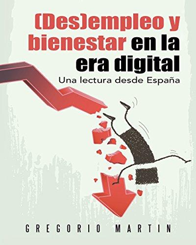Descargar Libro Empleo Y Bienestar En La Era Digital: Una Lectura Desde España Gregorio Martin