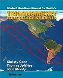 Trigonometry for College Students, Smith, Richard G. and Smith, Karl J., 0534352995