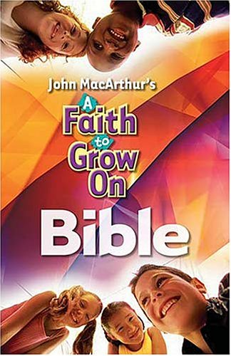 A Faith To Grow On Bible: International Children's Bible