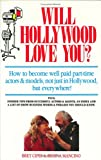 Will Hollywood Love You?, Bret Cipes and Regina Mancino, 187990005X