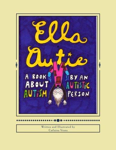 Ella Autie Autism Written Autistic