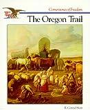 The Oregon Trail, R. Conrad Stein, 0516466747