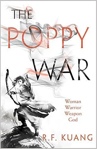 The Poppy War (The Poppy War, Book 1): Amazon.co.uk: Kuang, R.F.:  9780008239800: Books