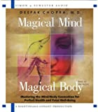 Magical Mind, Magical Body: Mastering the Mind/Body Connection for Perfect Health and Total Well-Being