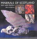 Minerals of Scotland