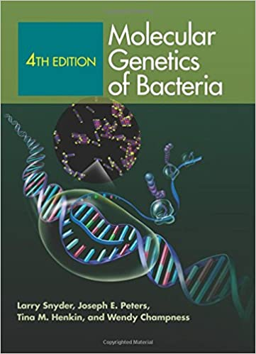 Molecular Genetics of Bacteria, 4th Edition