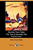 Slumber-Town Tales, Arthur Scott Bailey, 140652123X
