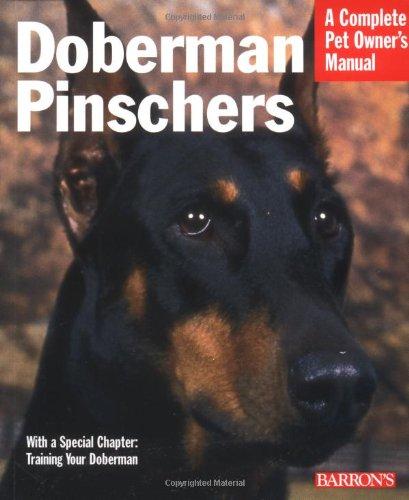 Doberman Pinschers (Complete Pet Owner's Manual)