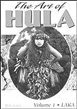 The Art of Hula, Ronald G. Laes, 0964454637