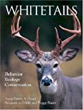 Whitetails, Erwin A. Bauer, 0896583082