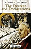 The Decrees and Declarations Vatican Ii in Plain English Volume Three, Huebsch, 1594711070