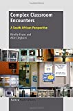 Complex Classroom Encounters, Rinelle Evans and Ailie Cleghorn, 9462090815