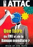 Image de Que faire du FMI et de la Banque mondiale ?